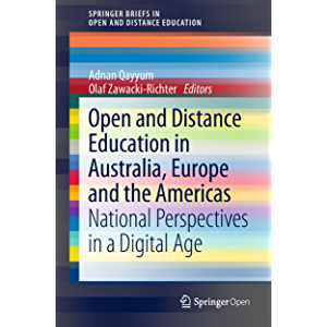 Open and Distance Education in Australia, Europe and the Americas: National Perspectives in a Digital Age…