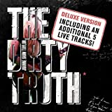 The Dirty Truth (Deluxe Version)