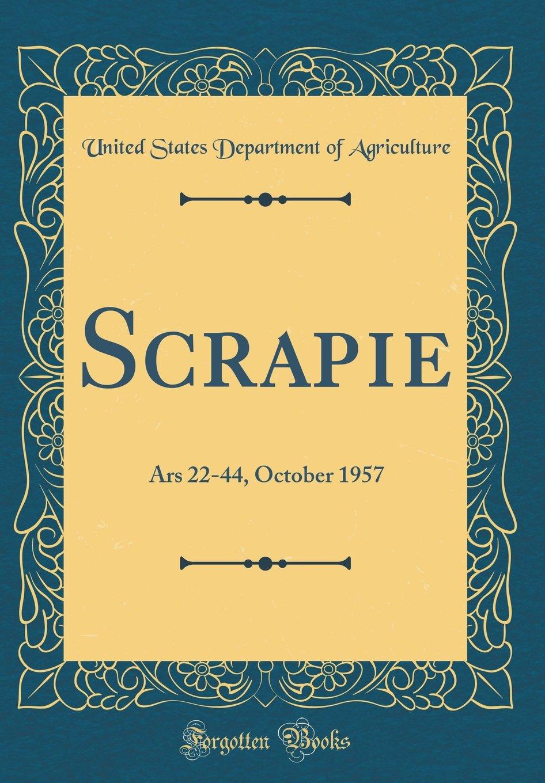 Scrapie: Ars 22-44, October 1957 (Classic Reprint) ebook