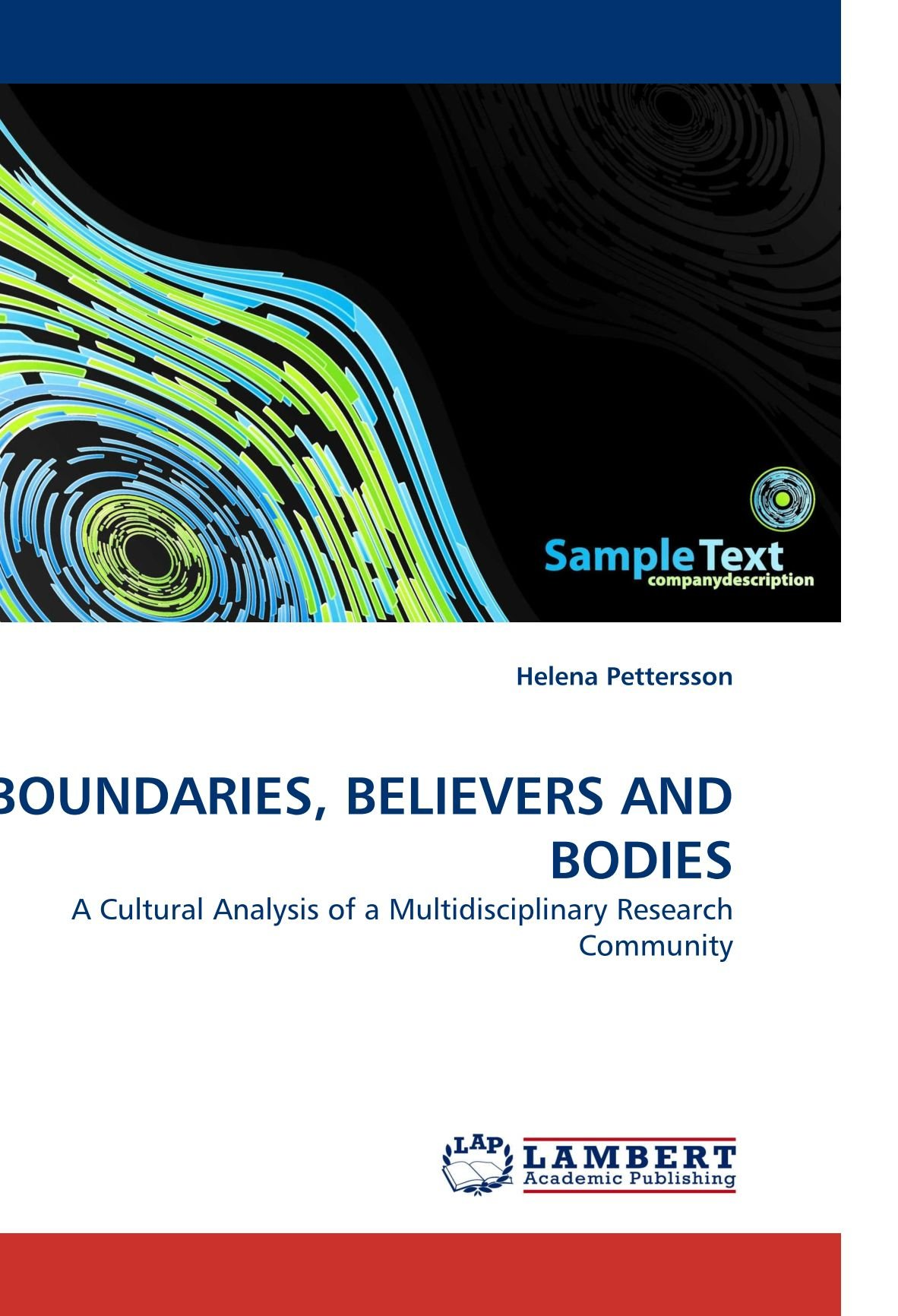 Download BOUNDARIES, BELIEVERS AND BODIES: A Cultural Analysis of a Multidisciplinary Research Community pdf