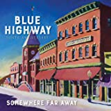 Somewhere Far Away: Silver Anniversary