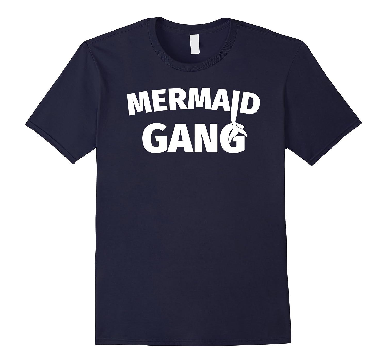 Mermaid Gang T-Shirt – Cute Mermaid Tee Shirt