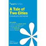A Tale of Two Cities SparkNotes Literature Guide (SparkNotes Literature Guide Series Book 59)