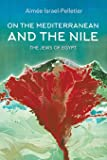 On the Mediterranean and the Nile: The Jews of