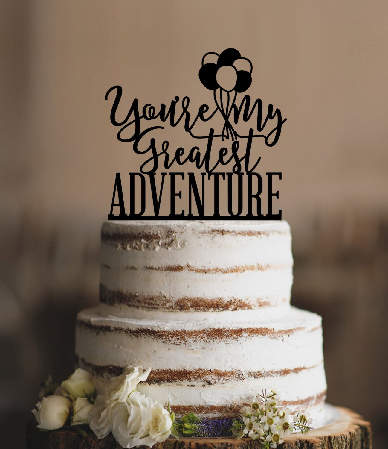 Up Youre My Greatest Adventure Up Wedding Up Movie Balloon Funny Wedding Cake Topper Bride And Groom Present For Wedding Decortions Rustic Bridal Shower Gifts