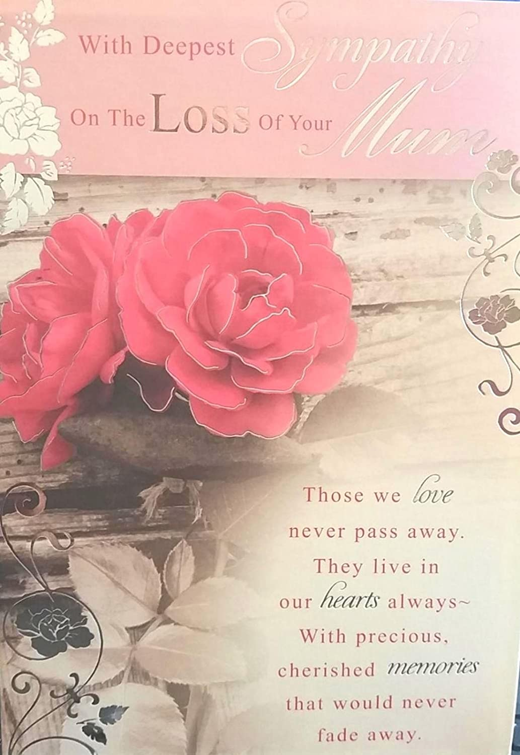 With Deepest Sympathy On The Loss Of Your Mum A Sympathy Card