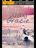 Saving Gracie: AK MC Book 1 (Arden Knights MC)