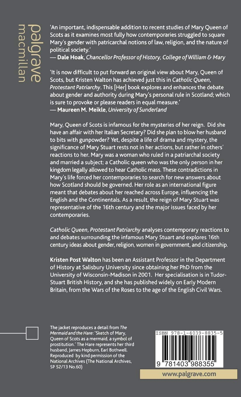 Catholic Queen Protestant Patriarchy Mary Queen Of Scots And The
