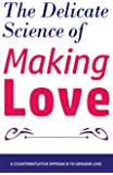 The Delicate Science of Making Love (English Edition)