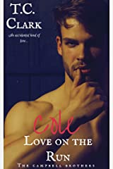 Cole: Love on the Run (BWWM) (The Campbell Brothers Book 2) Kindle Edition
