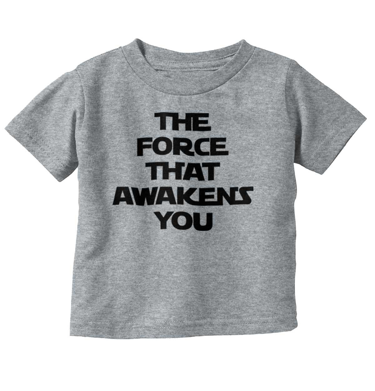 Force Awaken You Cute Shirt Star War Funny Baby Clothes Nerdy Toddler Infant T