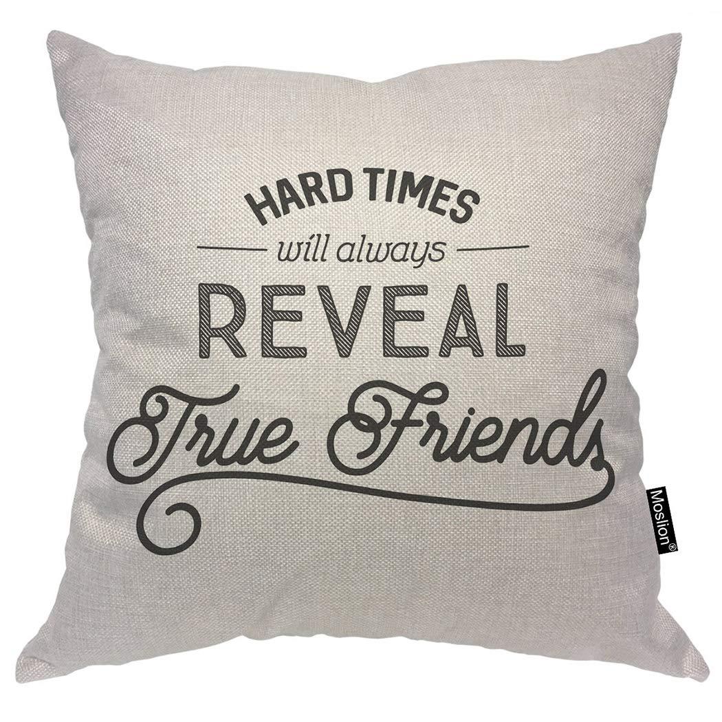 Moslion 安い 激安 プチプラ 高品質 2020 新作 Friendship 引用枕カバー Hard Times Will Always Reveal True Friends 言葉 スロー枕カバー PUIDADREQ-I165 Inch クッションカバー 16 I165-1 16x16 コットンリネン x 16インチ ソファベッド用装飾カバー B07L95CKQJ 正方形