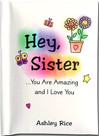 Amazoncom Little Keepsake Book Hey Sister You Are Amazing And