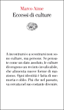 Eccessi di culture (Vele Vol. 8)