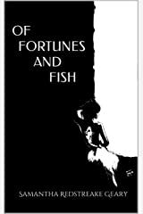 OF FORTUNES AND FISH: A Romantic Comedy With A Fantastical Twist Kindle Edition