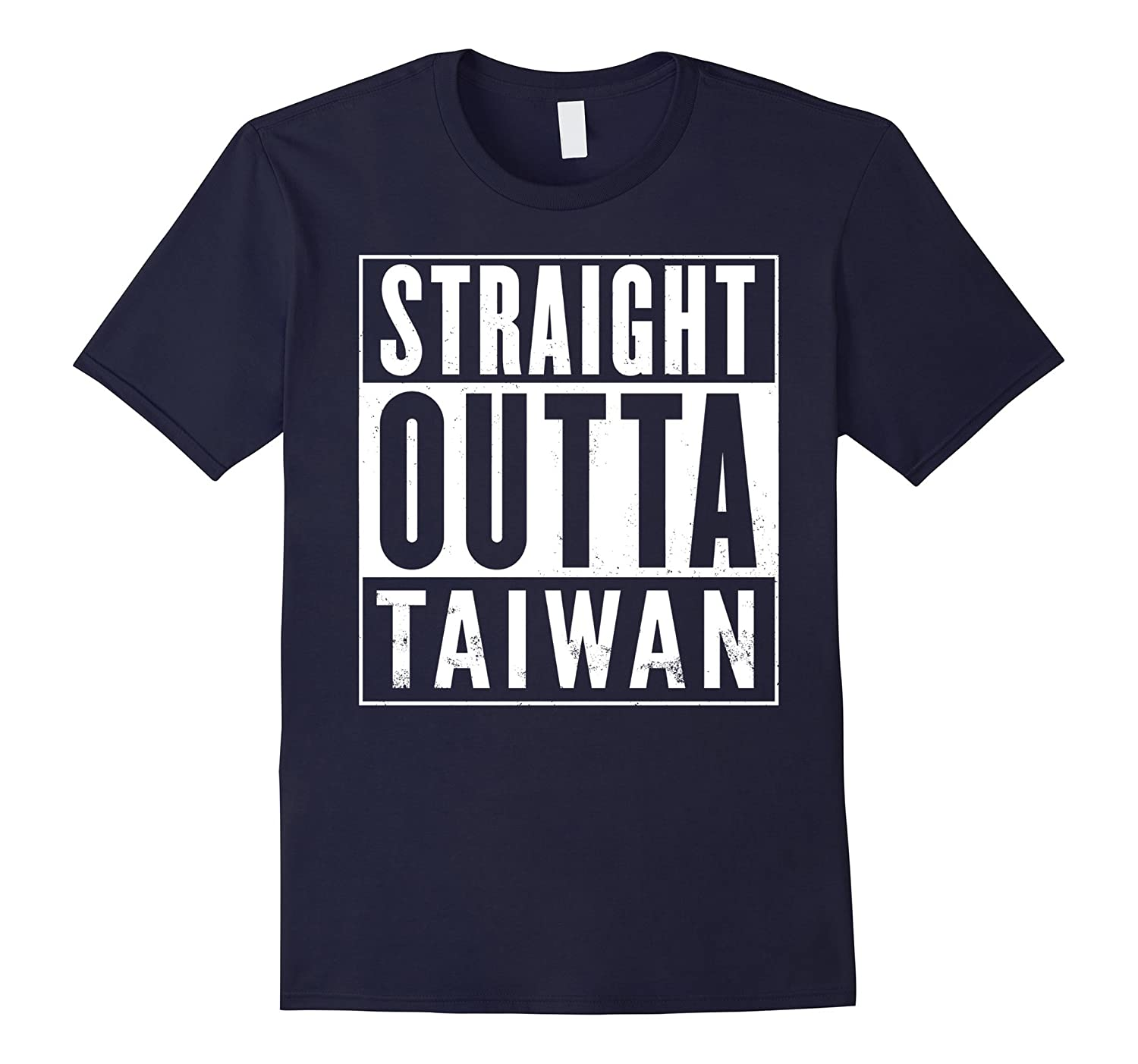 Straight Outta Taiwan Funny T-Shirt-T-Shirt