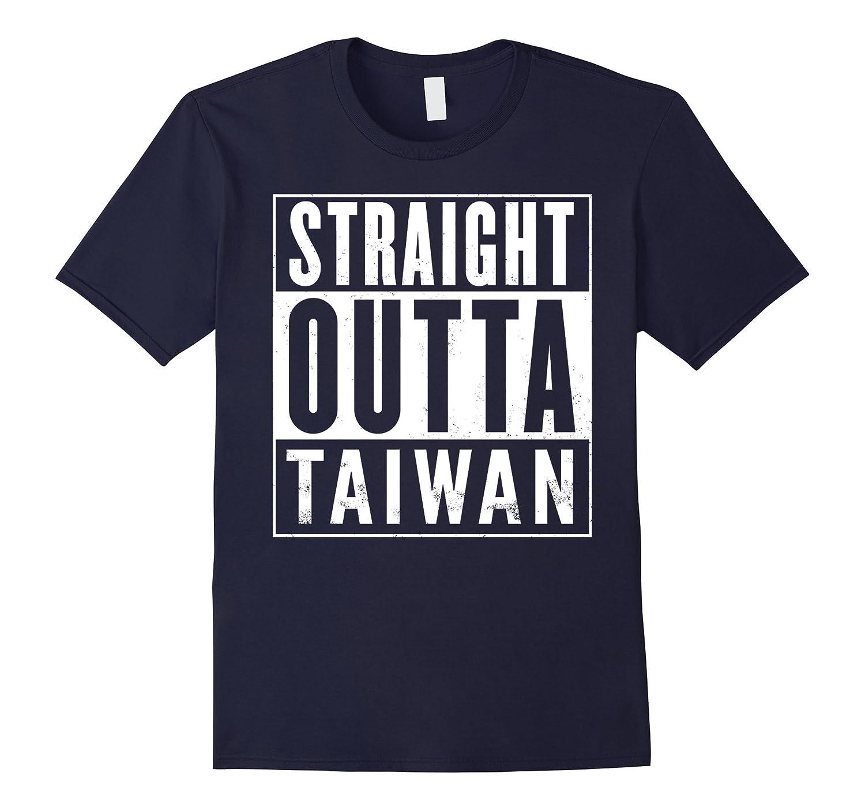 Straight Outta Taiwan Funny T-Shirt-FL