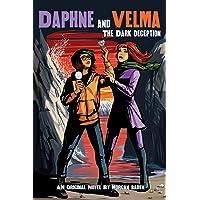 The Dark Deception (Daphne and Velma YA Novel #2) (2) (Scooby-Doo!)
