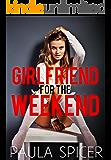 Girlfriend for the Weekend: Reluctant Gender Swap: Gender Transformation