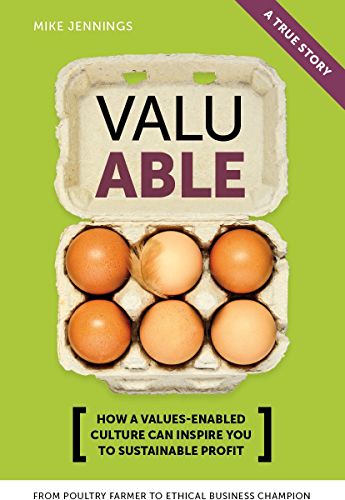 Valuable: How a Values Enabled culture can inspire you to sustainable profit (English Edition)