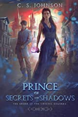 Prince of Secrets and Shadows: The Order of the Crystal Daggers #2 Paperback