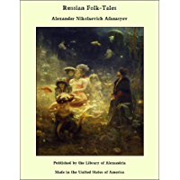 Russian Folk-Tales (English Edition)