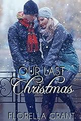 Our Last Christmas Kindle Edition