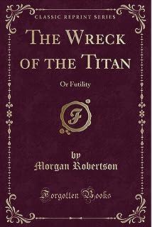 The of titan or pdf futility wreck the