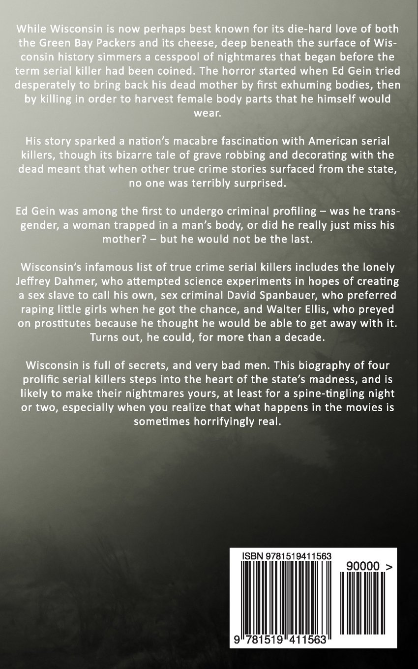 murder in wisconsin most evil serial killers in wisconsin history murder in wisconsin most evil serial killers in wisconsin history jack rosewood dwayne walker 9781519411563 com books