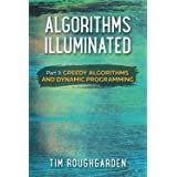 Algorithms Illuminated (Part 3): Greedy Algorithms and Dynamic Programming