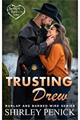 Trusting Drew: Burlap and Barbed Wire Kindle Edition