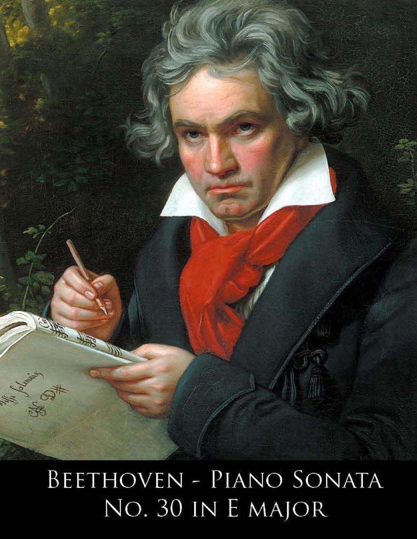 Beethoven - Piano Sonata No. 30 in E major (Beethoven Piano Sonatas) (Volume 30) pdf