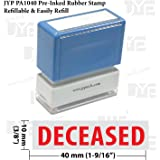 New JYP PA1040 Pre-Inked Rubber Stamp w. Deceased