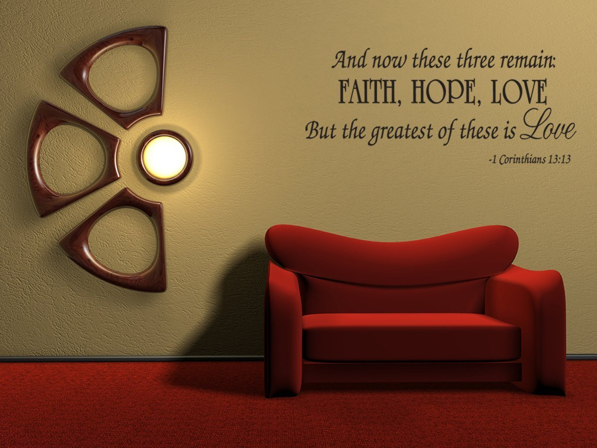 Amazon.com: Faith Hope Love Corinthians Wall Quote Decal Scripture Bible  Verse Quotes Vinyl: Home U0026 Kitchen