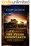 THE PECOS UNDERTAKER (Stark & Buchanan Book 1)