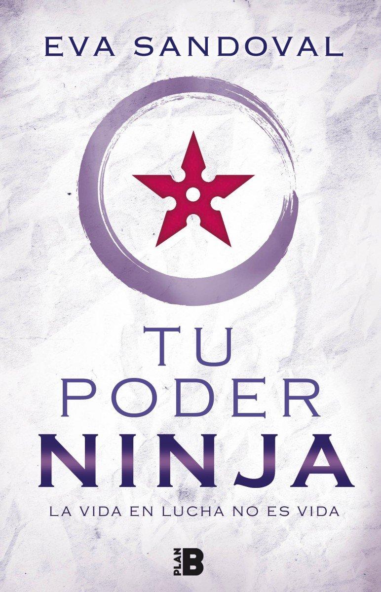 El poder ninja: Eva Sandoval: 9788417001025: Amazon.com: Books