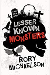 Lesser Known Monsters Kindle Edition