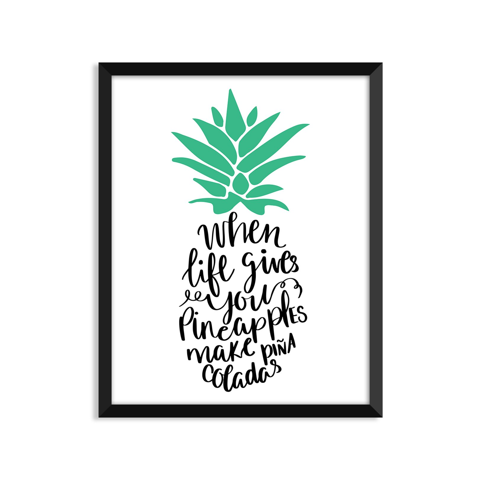 When Life Gives You Pineapples, Inspiration Quote, Funny, Adult, Minimalist Poster, Home Decor, College Dorm Room Decorations, Wall Art