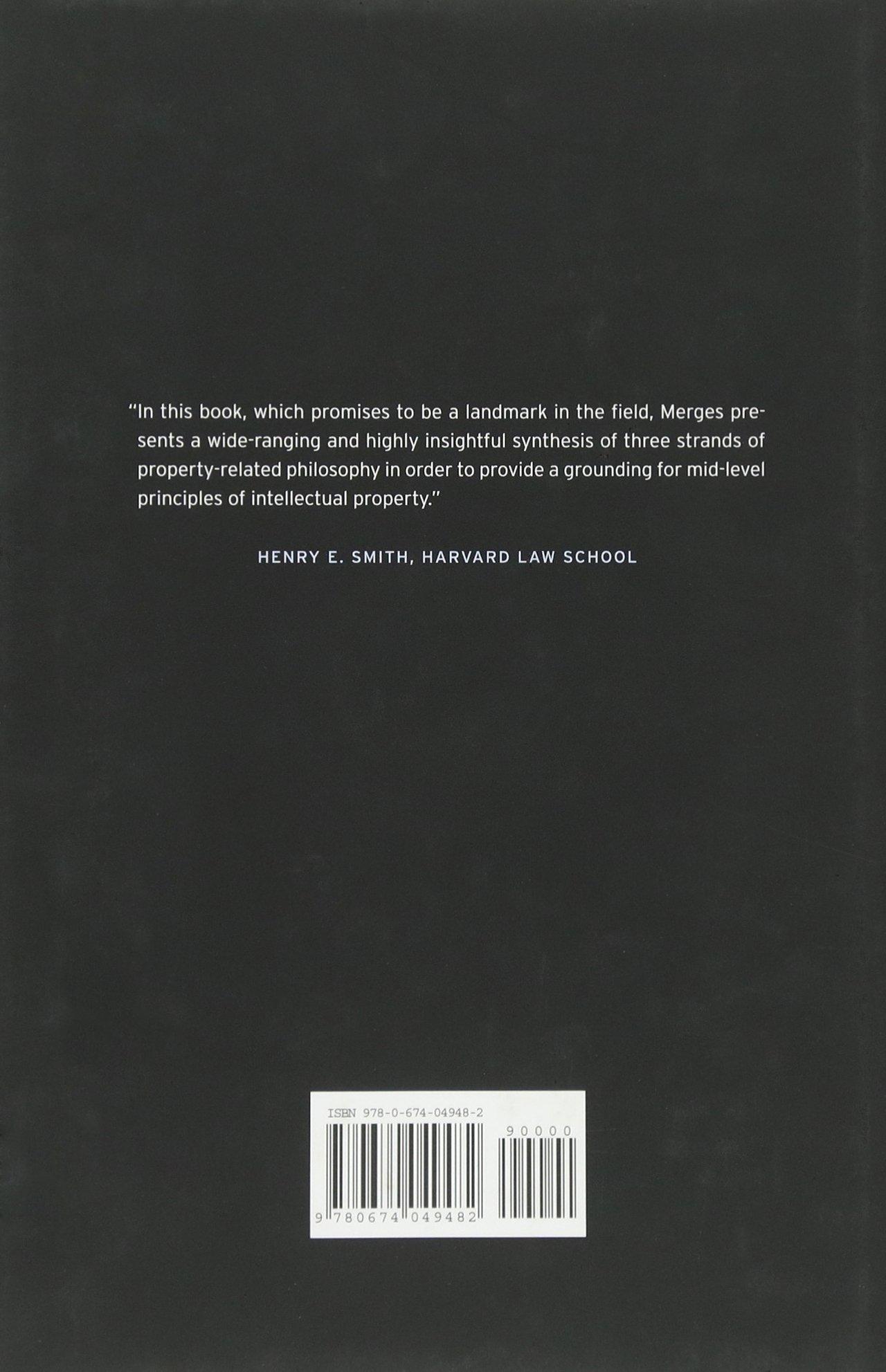 Justifying Intellectual Property: Robert P Merges: 9780674049482:  Amazon: Books