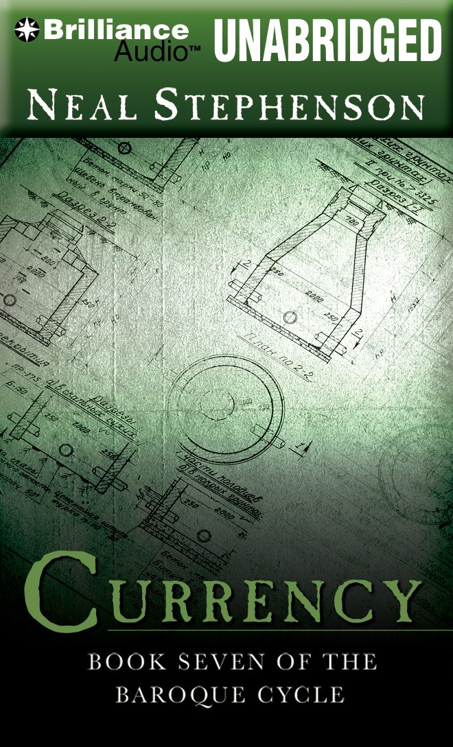 Download Currency: Book Seven of the Baroque Cycle ebook