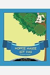 Hoppie Hasie sit vas Kindle Edition
