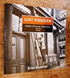Lost Weekends A History Of Newcastle's Public Houses, Vol. 3: The West: The West v. 3