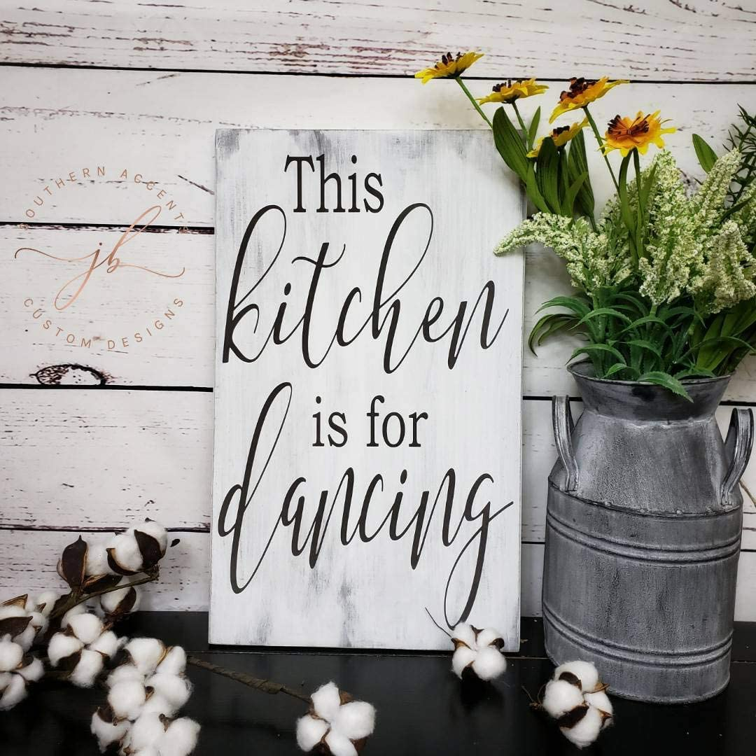 This Kitchen is for Dancing Sign Farmhouse Kitchen Decor Kitchen Wood Sign Housewarming Gift Rustic Kitchen Kitchen Sign