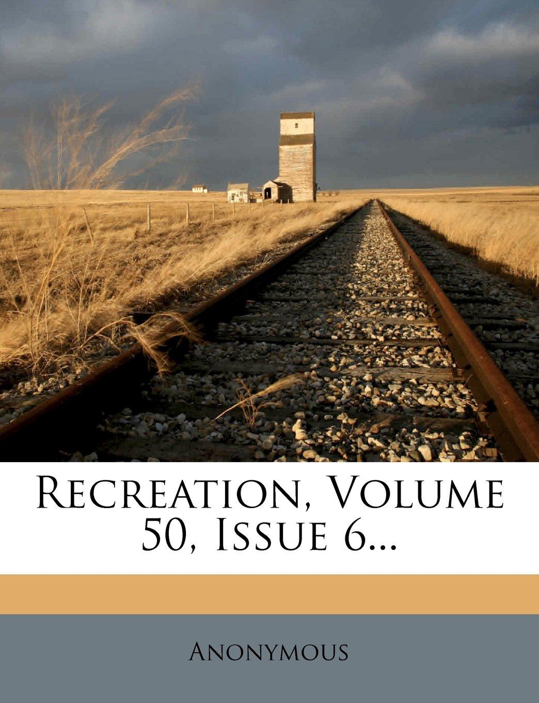 Download Recreation, Volume 50, Issue 6... ebook