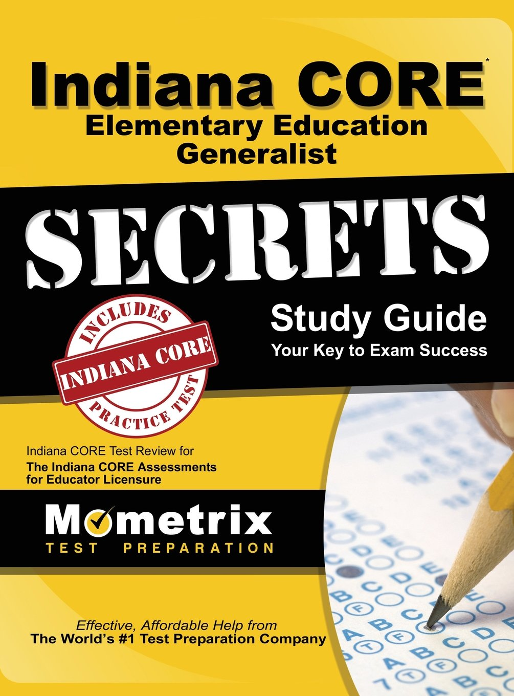 Read Online Indiana Core Elementary Education Generalist Secrets Study Guide: Indiana Core Test Review for the Indiana Core Assessments for Educator Licensure pdf epub