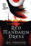 Red Mandarin Dress: An Inspector Chen Novel (Inspector Chen Cao)