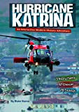 Hurricane Katrina: An Interactive Modern History Adventure (You Choose: Modern History)