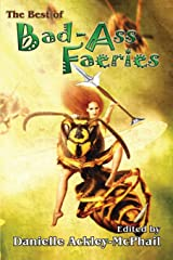 The Best of Bad-Ass Faeries Kindle Edition