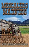 Mescalero Madness (Rocky Mountain Saint)