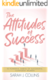 The Attitudes of Success: 10 Powerful Habits of Successful, Confident Women